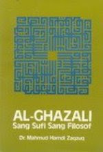 AL-GHAZALI, SANG SUFI SANG FILOSOF