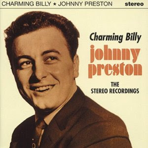 JOHNNY PRESTON - Charming Billy: The Stereo Recordings