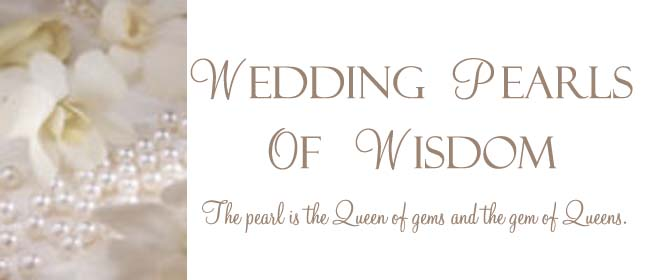 Wedding Pearls of Wisdom