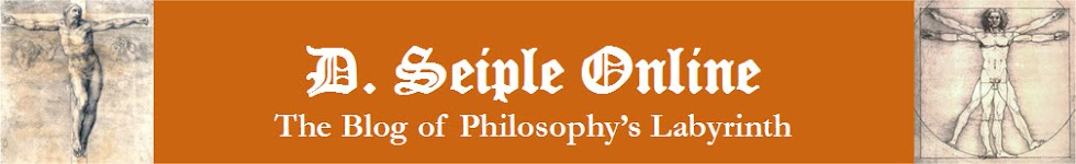 D. Seiple Online - The Blog of Philosophy's Labyrinth