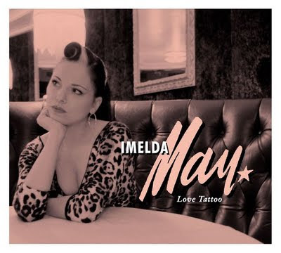 el mundo de juan]: Imelda May - Love Tattoo