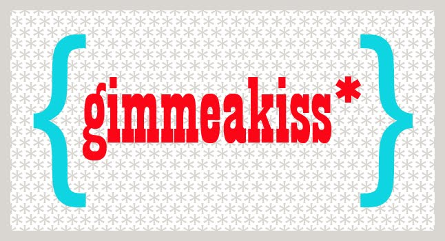 gimmeakiss*