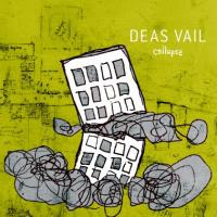 Deas Vail - Collapse