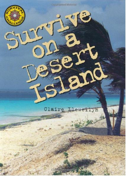 survival on a deserted island Fourteen american men are marooned on an uninhabited pacific island with only  lifestyles to survive on a deserted island with only minimal survival tools and.