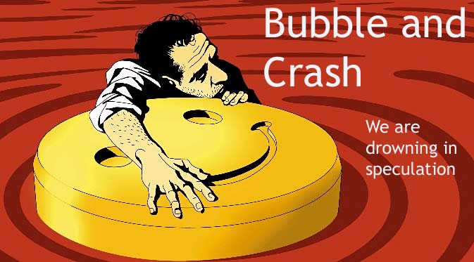 Bubble and Crash