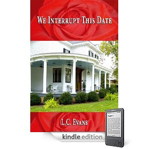 Kindle Nation Daily Free Book Alert, Wednesday, December 1: A Distinct International Flavor to A Dozen New Free Listings to Begin December, plus … 5 STARS again and again for We Interrupt This Date by L. C. Evans (Today's Sponsor)