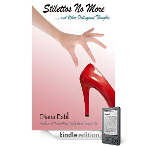 """Kindle Nation Daily Free Book Alert, Wednesday, December 29: Could you live """"Happily Ever After"""" with a mysterious drifter? plus ... Laugh away the post-holiday blues with Stilettos No More by Diana Estill (Today's Sponsor)"""