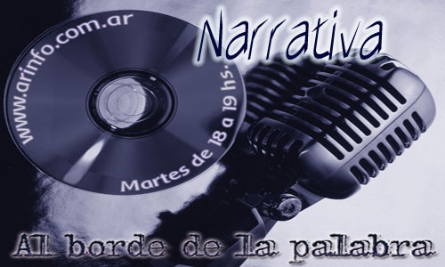 Al borde de la palabra - Narrativa