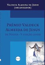 """""""Prêmio Literário Valdeck Almeida de Jesus - 2009"""""""