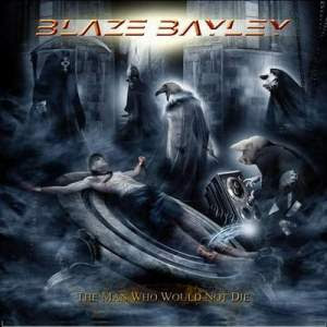 Blaze Bayley - The Man Who Would Not Die Bla
