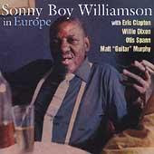 Sonny Boy Williamson II with Eric Clapton, Willie Dixon and Otis Spann – In Europe (1995)