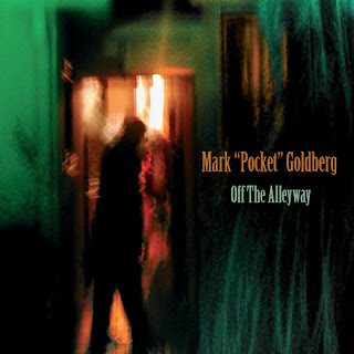 "Mark ""Pocket"" Goldberg – Off the Alleyway (2010)"