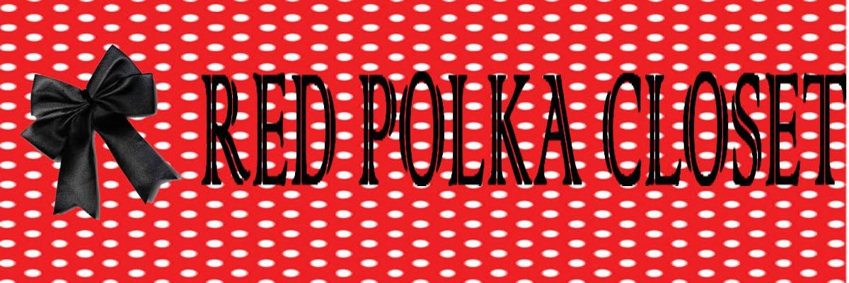 ReD PolKa ClosET