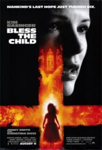 Kutsanmış Çocuk - Bless The Child - Sinema Filmi