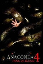Anaconda 4 Sinema Filmi - Anaconda 4: Trail of Blood (2009)