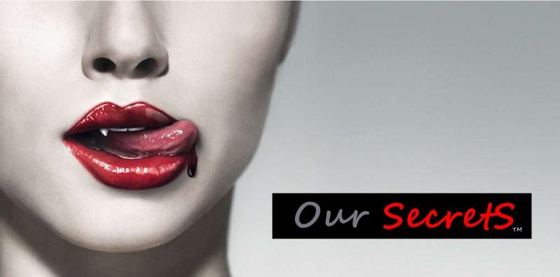 Our secretS