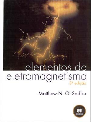 eletromagnetismo+3+edi%C3%A7%C3%A3o Elementos de Eletromagnetismo SADIKU