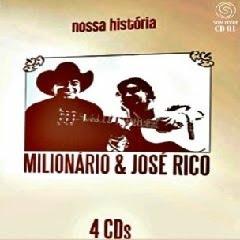 milionario jose rico nossa historia 2010 Coletânea Milionário e José Rico – Nossa História [2010]