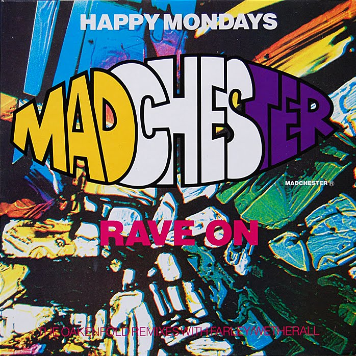 Music is a better noise madchester rave on remixes for Acid song 80s
