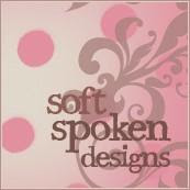Soft Spoken Designs