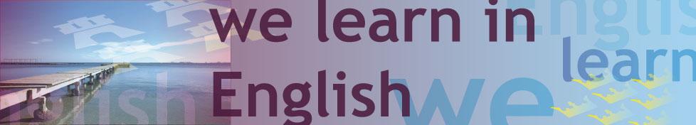 We learn in English