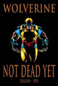 Review Wolverine Not Dead Yet Warren Ellis Leinil Francis Yu Cover Marvel Premiere Classic Hardcover hc trade paperback tpb comic book