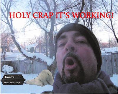 http://3.bp.blogspot.com/_9t1Of45QHd0/StFodsxFtvI/AAAAAAAAItM/aTUW8u3F_8s/s400/Donn%27s+Polar+Bear+Trap+copy+2.JPG