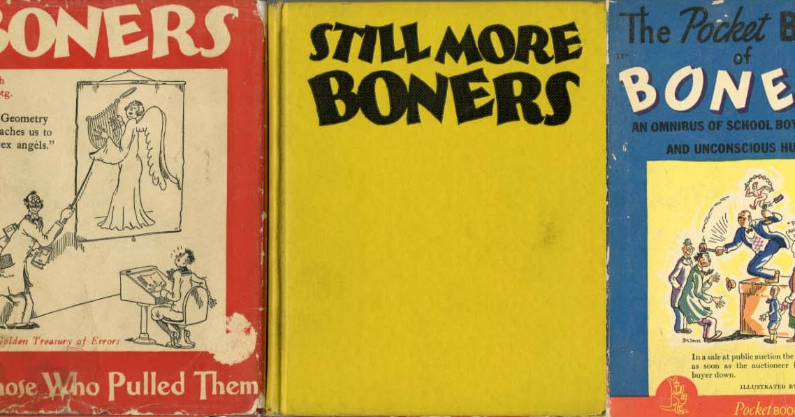 Curious Pages Boners More Boners Still More Boners And The Pocket
