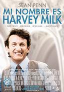 ''Mi Nombre es Harvey Milk''... y estoy aquí para reclutaros. [8/10]