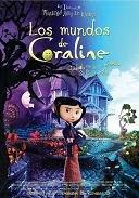 ''Los Mundos de Coraline'', no existe el mundo ideal. [7/10]