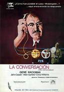 ''La Conversación'', la culpa de quien escucha. [7/10]