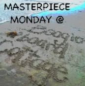 Masterpiece Monday