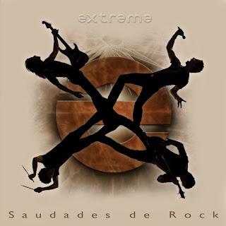 Novedades – Extreme 'Saudades de Rock'