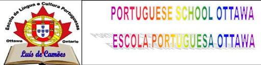 PORTUGUESE SCHOOL OTTAWA - ESCOLA PORTUGUESA OTTAWA