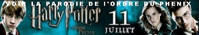 Cliquez ici pour voir la parodie Halluciner.fr de 'Harry Potter et l'Ordre du Phenix'