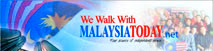 We walk with malaysia today