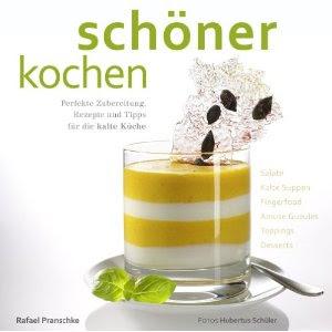 rafael pranschke schöner kochen kalte küche buch könyv könyvajánló főzzünk szebben hideg konyha
