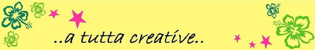 ..a-tutta-creative..