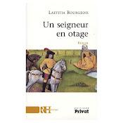 Un seigneur en otage, ed Privat 2007