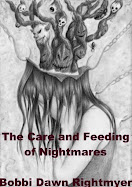 Care and Feeding of Nightmares