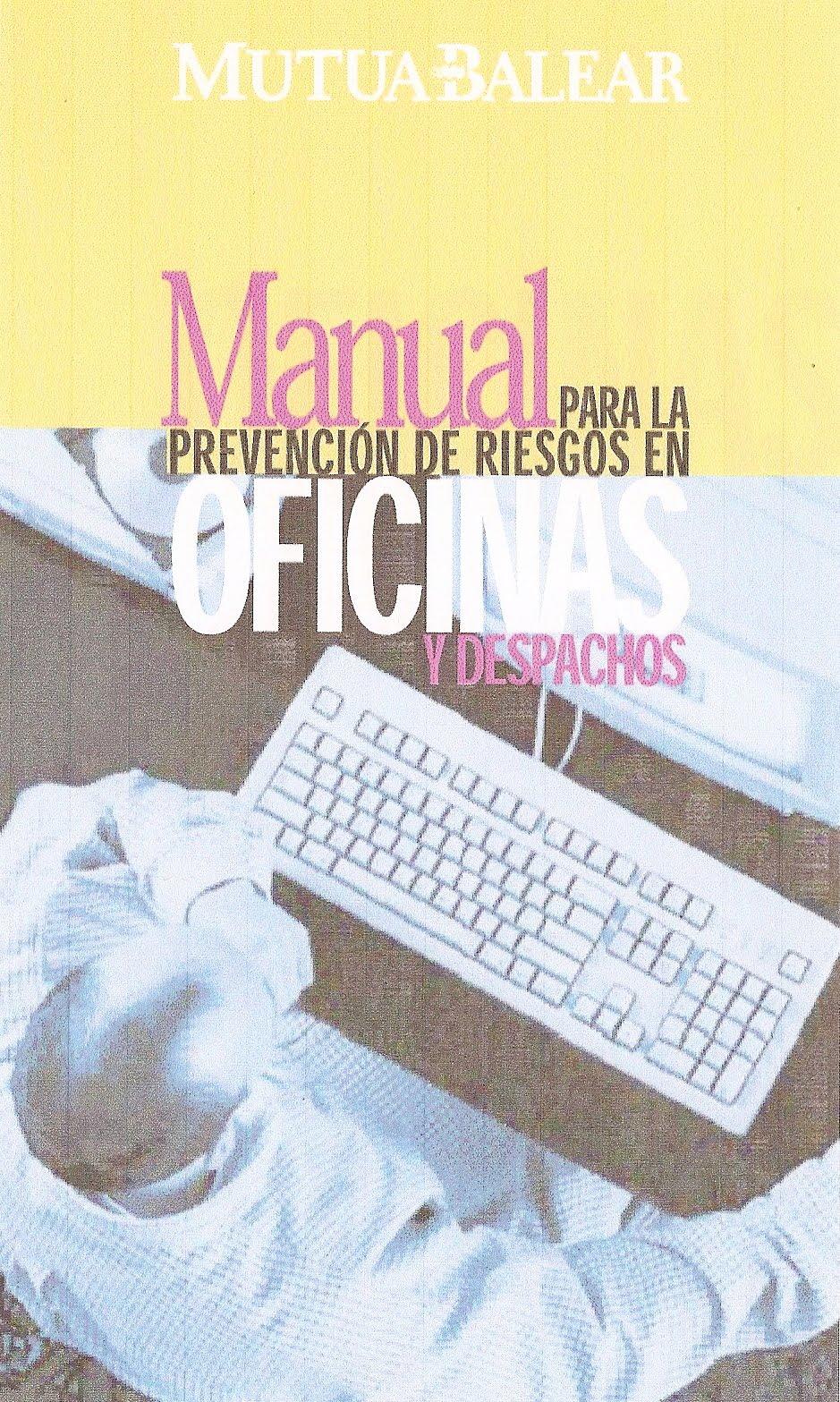 Aprende gratis manual para la prevencion de riesgos for Riesgos laborales en oficinas