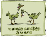 [zombie_chicken_award.jpg]