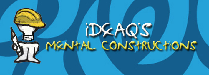 IdeaQ's Mental Constructions