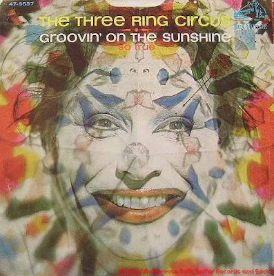 The Three Ring Circus - Groovin' On The Sunshine (1968)
