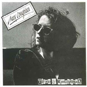 Mary Coughlan - Tired & Emotional (1985)