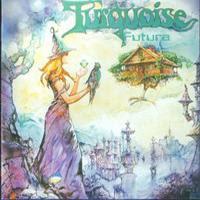 Turquoise - Futura (2006)