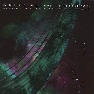 Arise From Thorns - Before an Audience of Stars (2001)