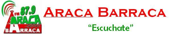 ARACA BARRACA Fm 87.9