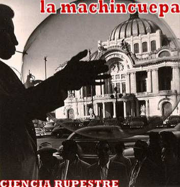La Machincuepa