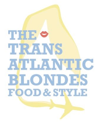 The Transatlantic Blondes: Food and Style